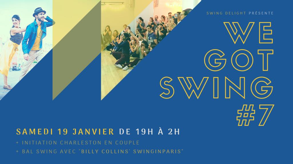 We Got Swing - Live SwinginParis - Delightime Edition