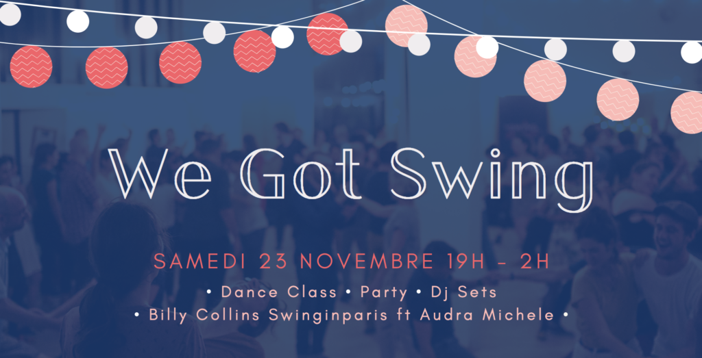 We Got Swing - SwinginParis feat Audra Michele